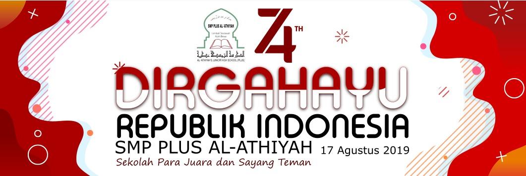 DIRGAHAYU Republik Indonesia ke-74