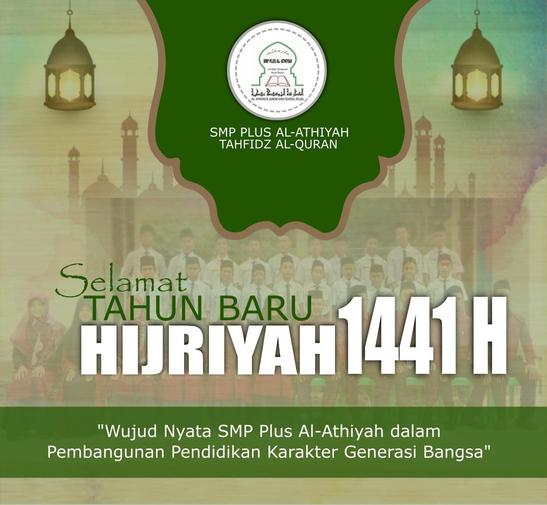 Keluarga Besar Dayah Al Athiyah Tahfidz Qur'an ( SMP Plus) mengucapkan selamat Tahun Baru Islam 1441 H