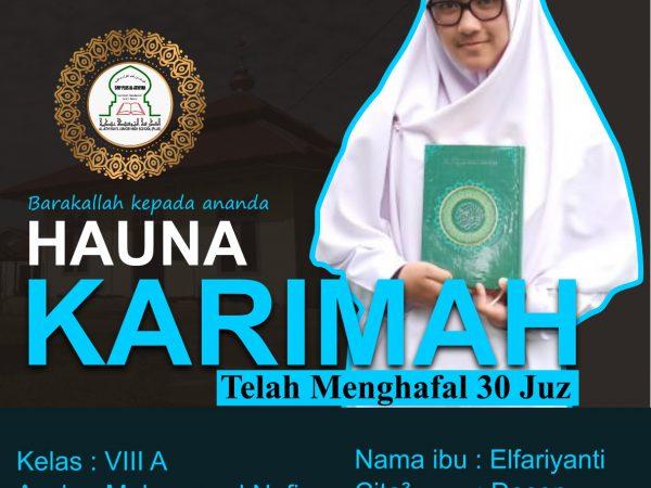 Barakallah Ananda Hauna Karimah yang telah menyelesaikan hafalan 30 Juz