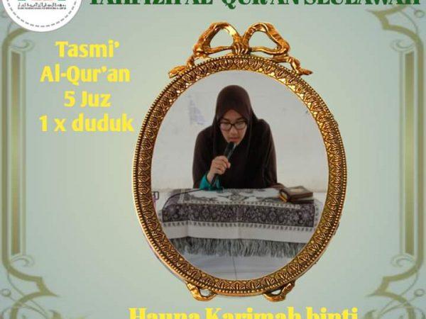 Hauna Karimah Telah Menyelesaikan Program Tarsikh 5 Juz