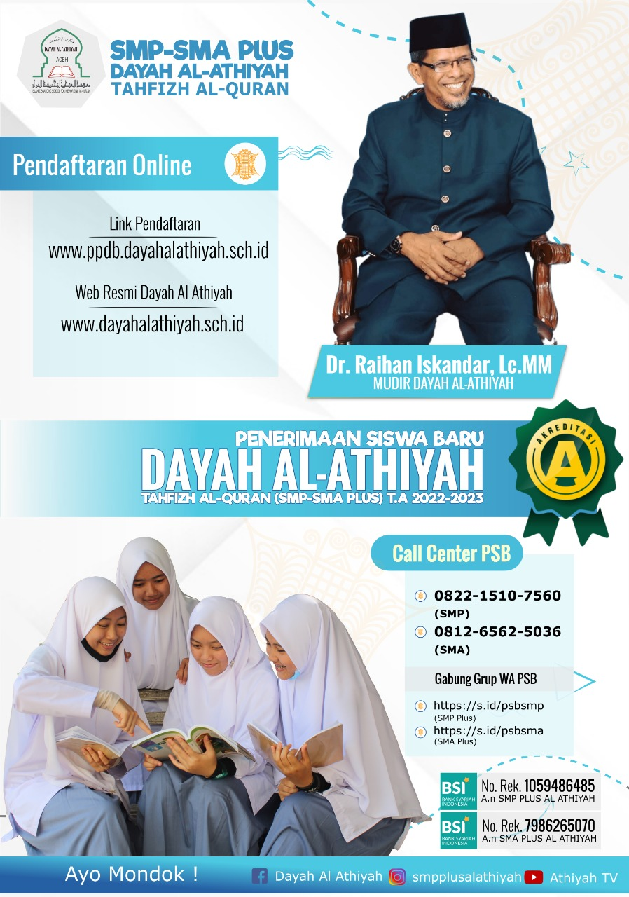 Penerimaan Santri Baru Dayah Al Athiyah (SMP & SMA) Tahun 2022